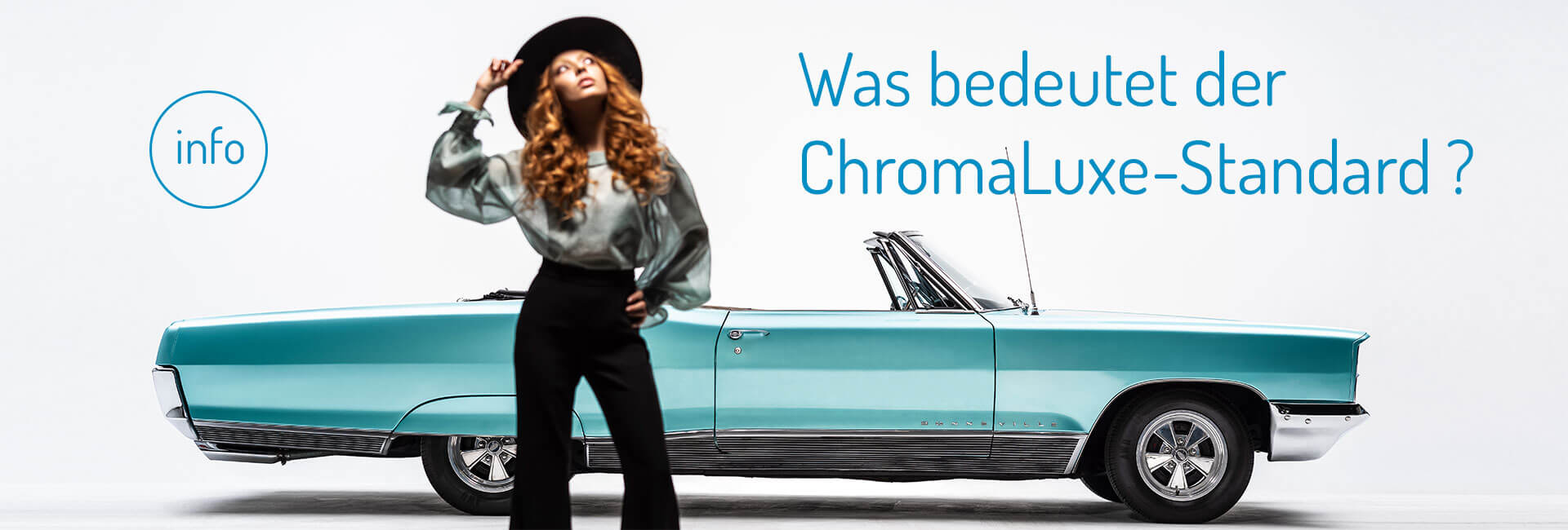 Was bedeutet der ChromaLuxe-Standard?